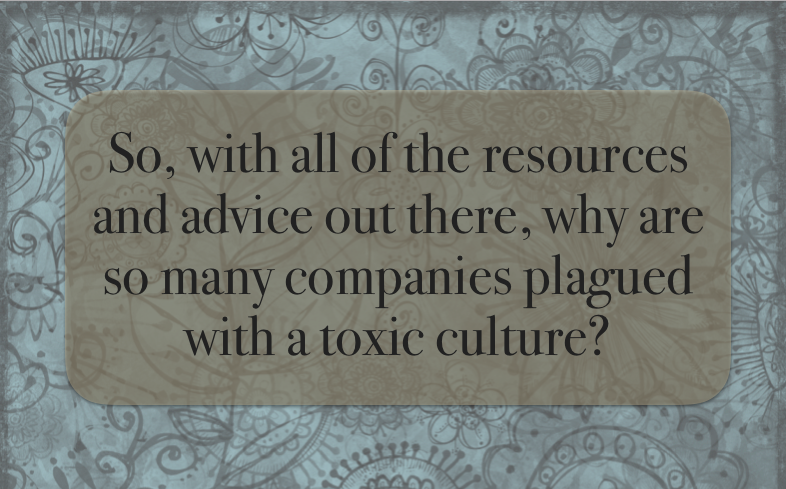 Toxic Company Culture? Time for a Values Check-up